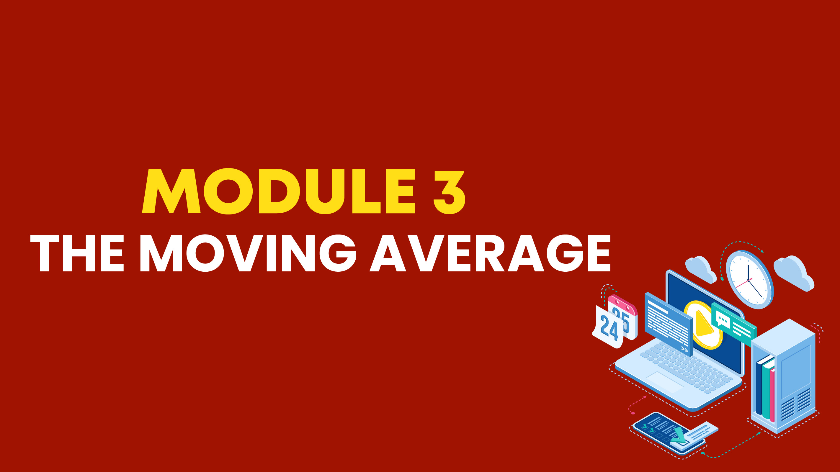 Module 3: The Moving Average